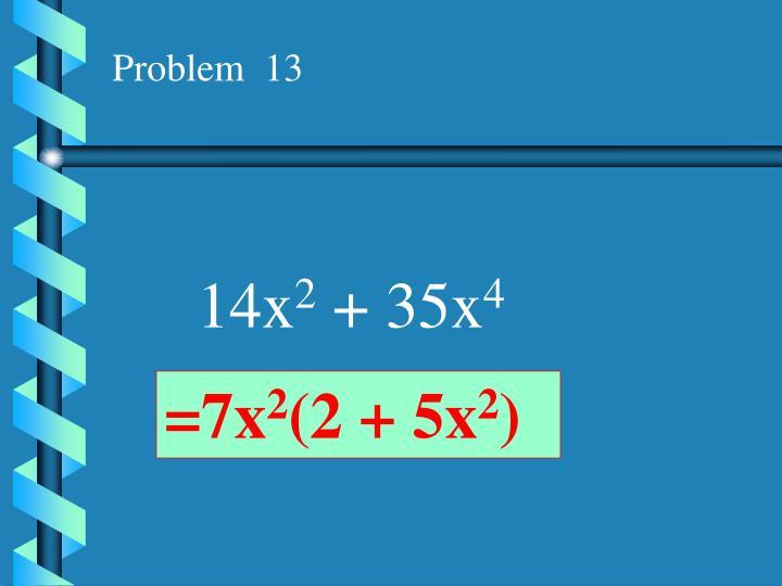 Problem  13