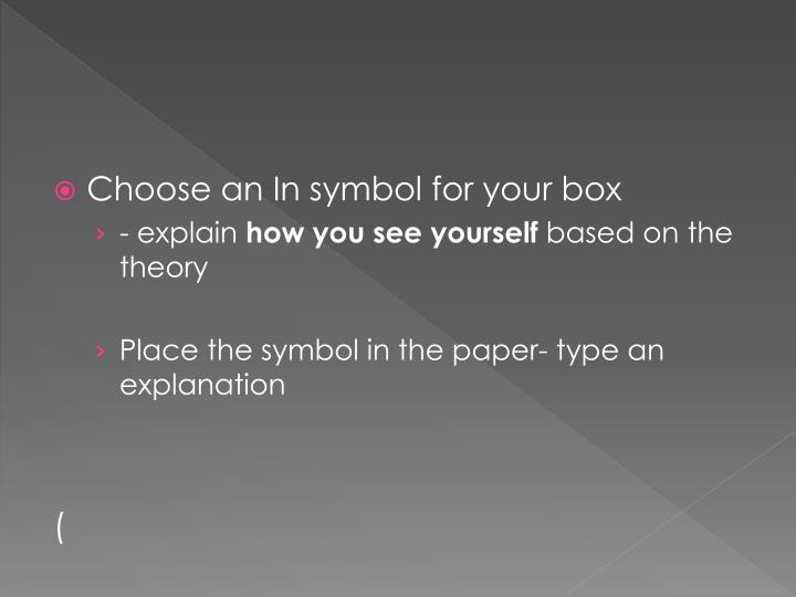 Choose an In symbol for your box