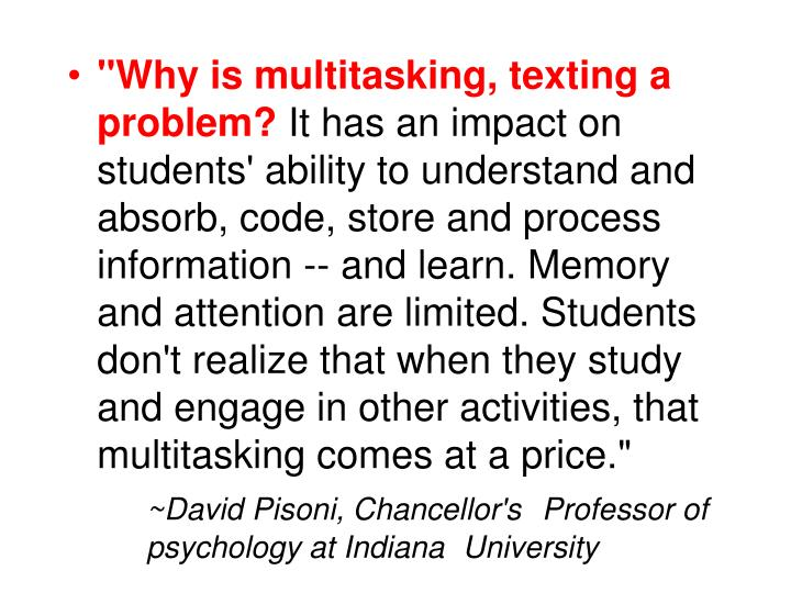"""Why is multitasking, texting a problem?"
