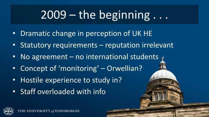 2009 – the beginning . . .