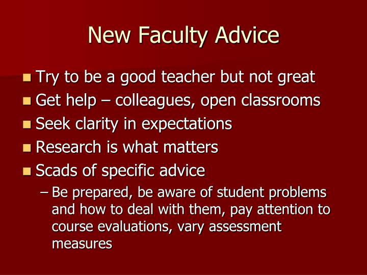 New Faculty Advice