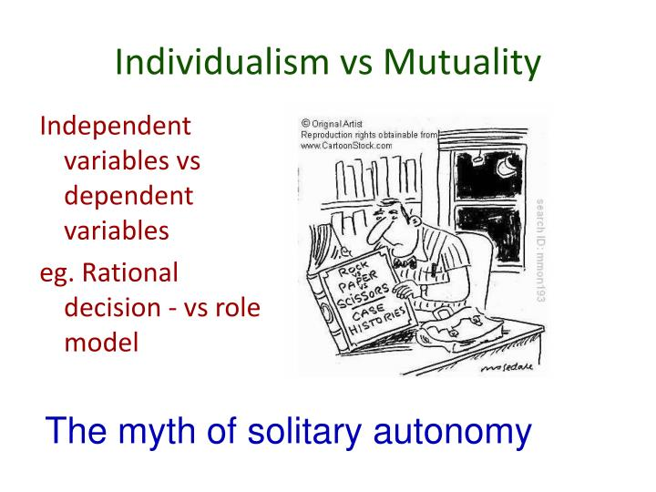 Individualism vs Mutuality