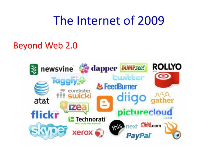The Internet of 2009