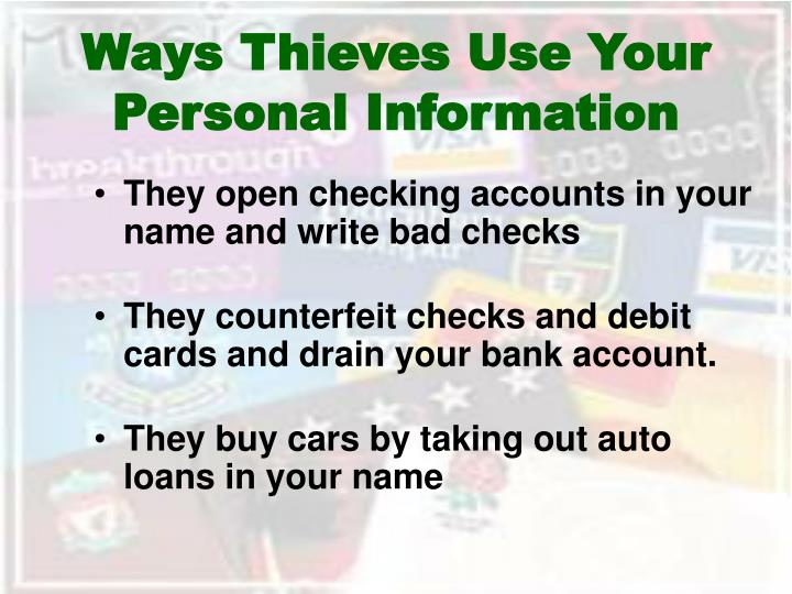Ways Thieves Use Your Personal Information