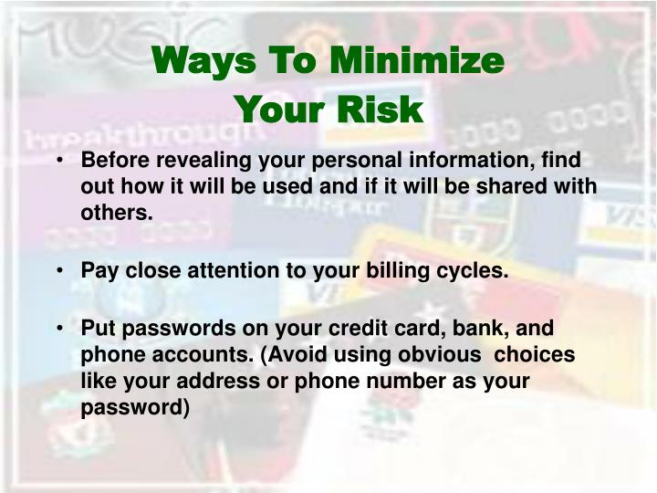 Ways To Minimize