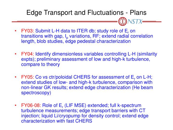 Edge Transport and Fluctuations - Plans