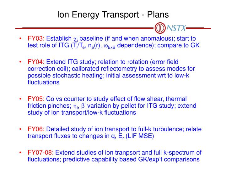 Ion Energy Transport - Plans