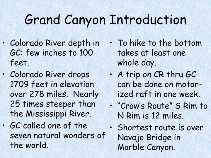 Colorado River depth in GC: few inches to 100 feet.