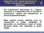 application of kc system architecture to project management in maintenance department