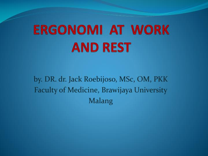 ergonomi at work and rest n.
