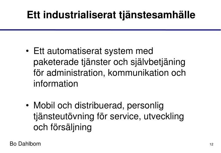 Ett industrialiserat tjänstesamhälle