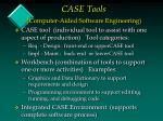 case tools computer aided software engineering