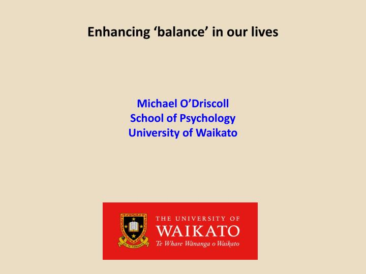 enhancing balance in our lives n.