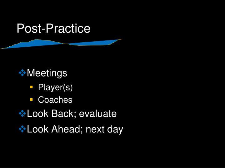 Post-Practice