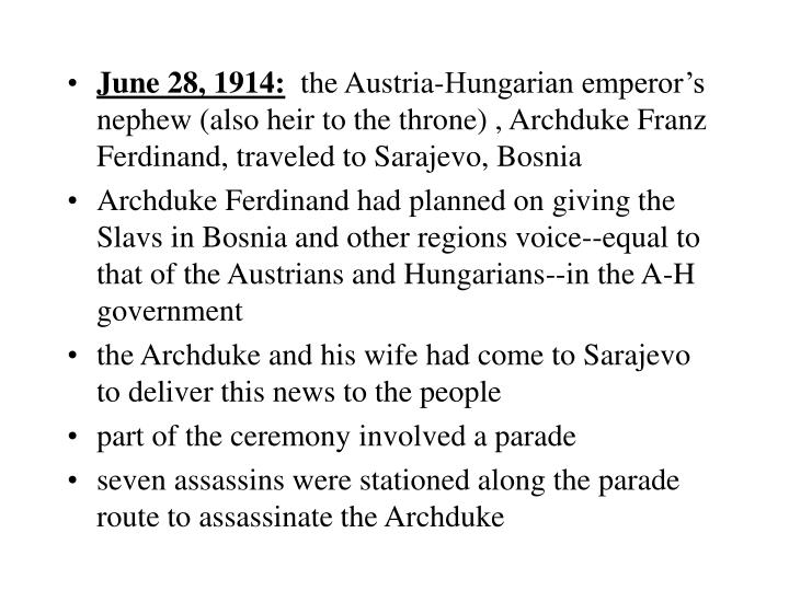 June 28, 1914: