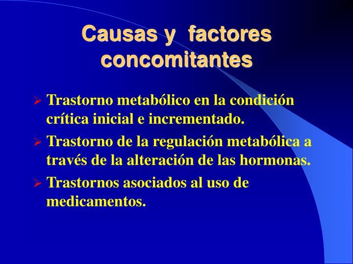 Causas y  factores concomitantes