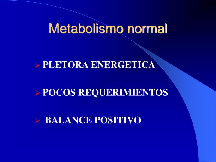 Metabolismo normal1