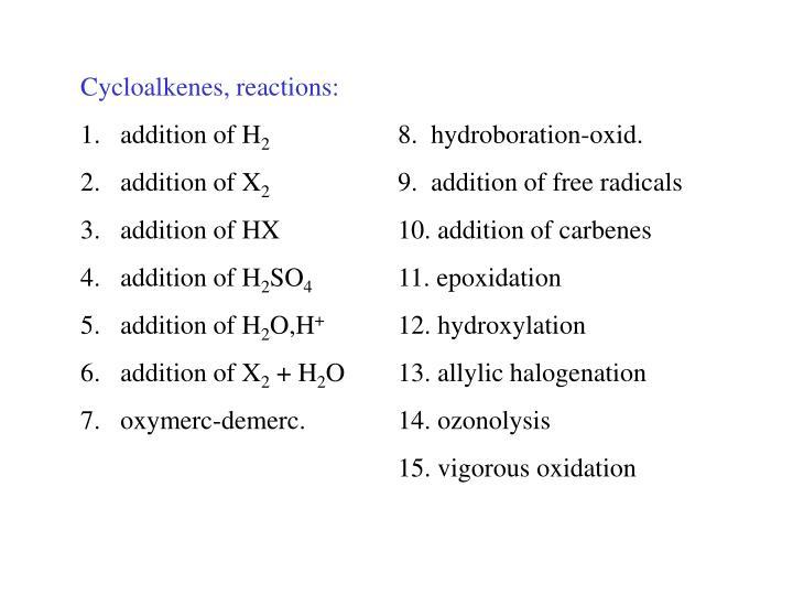 Cycloalkenes, reactions: