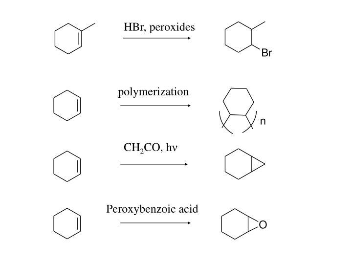 HBr, peroxides