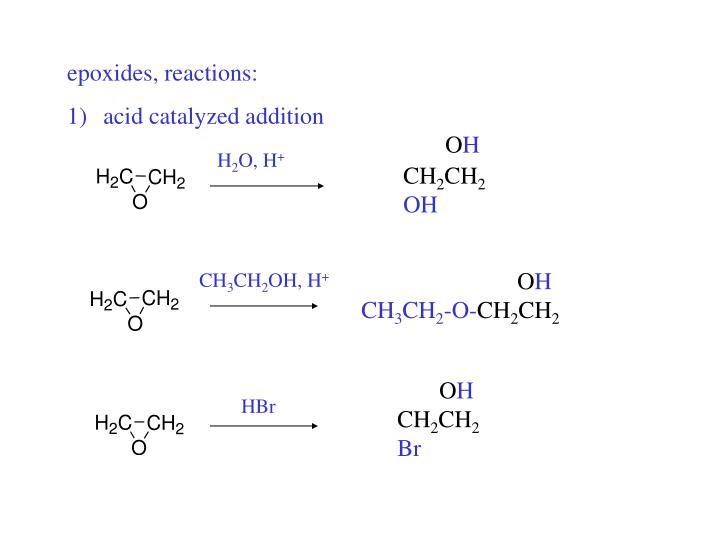 epoxides, reactions: