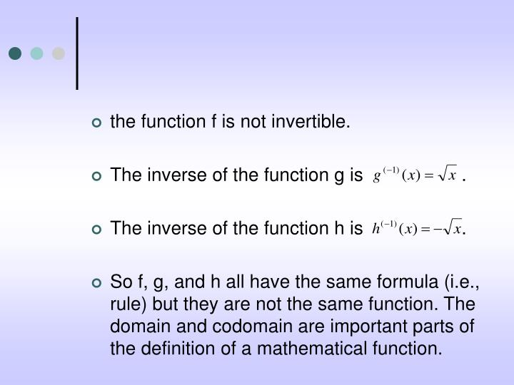 the function f is not invertible.