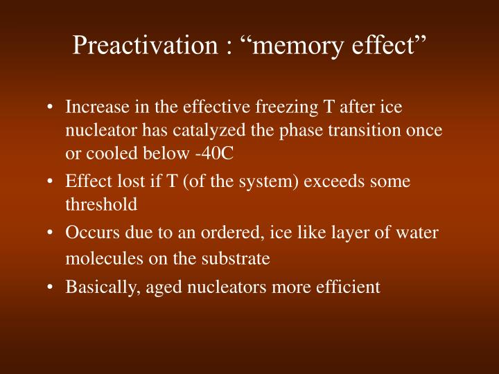 "Preactivation : ""memory effect"""