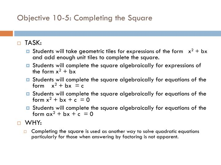 Objective 10 5 completing the square