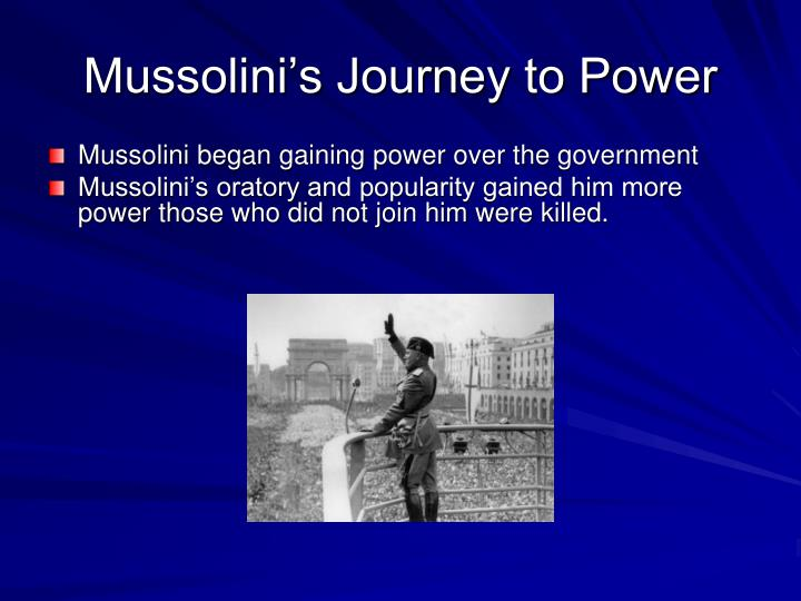Mussolini's Journey to Power
