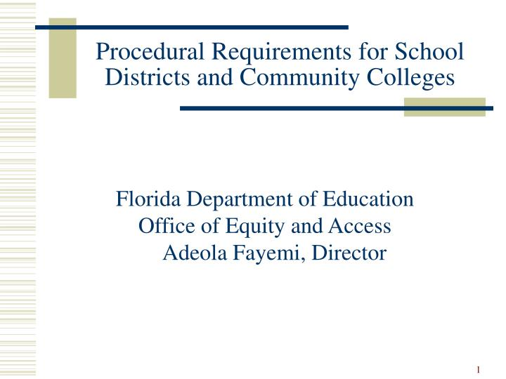 procedural requirements for school districts and community colleges