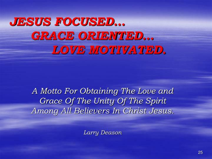 JESUS FOCUSED…