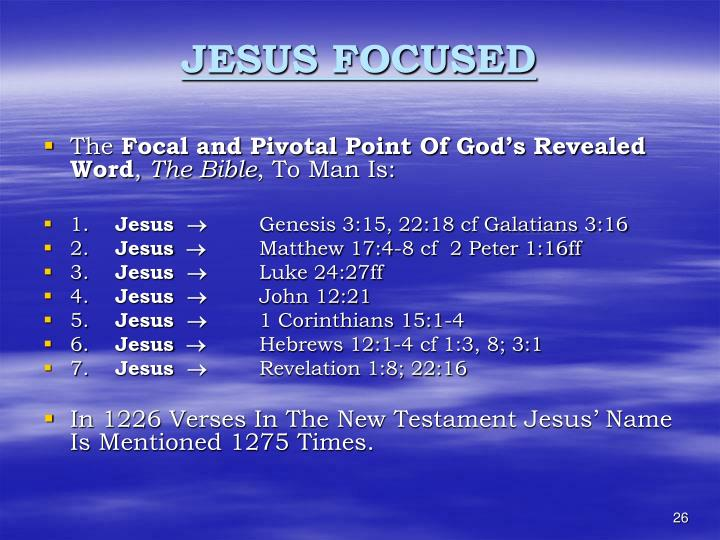 JESUS FOCUSED
