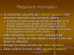 regulace monopolu