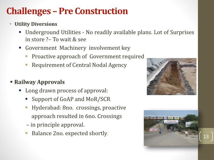 Challenges – Pre Construction