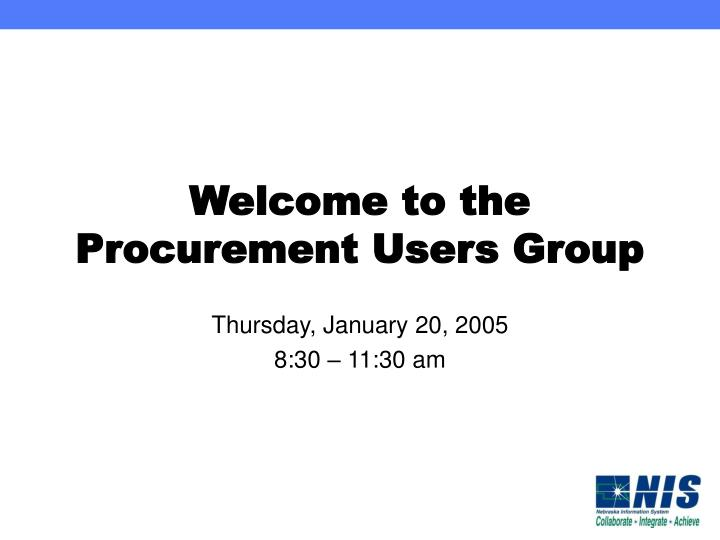 welcome to the procurement users group n.