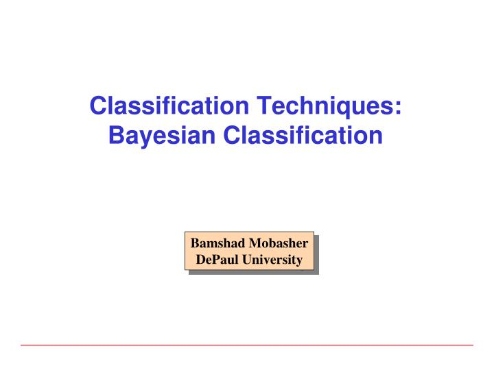 classification techniques bayesian classification n.