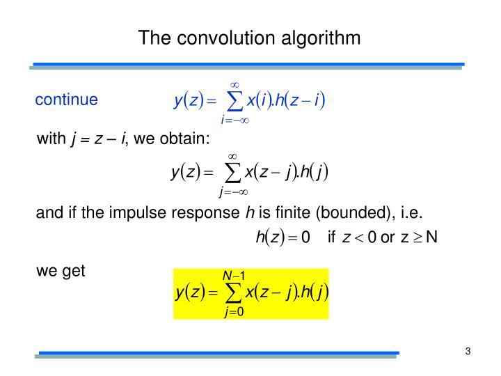 The convolution algorithm