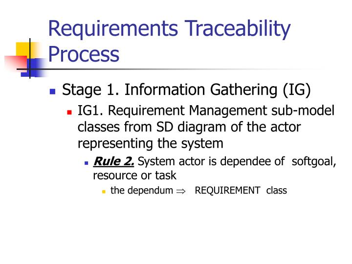 Requirements Traceability  Process