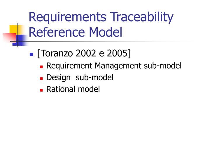 Requirements Traceability Reference Model