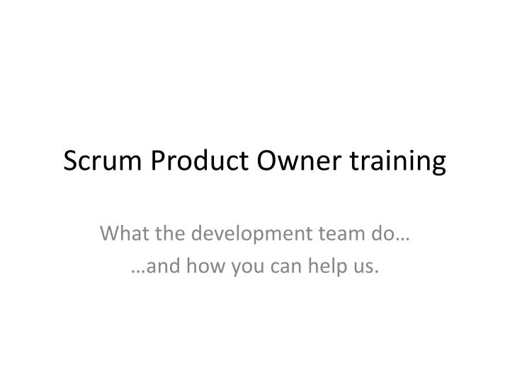 scrum product owner training n.
