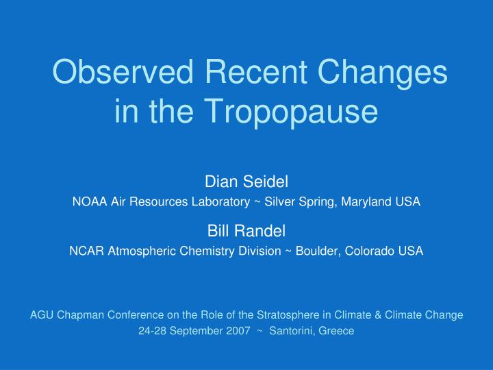 observed recent changes in the tropopause n.