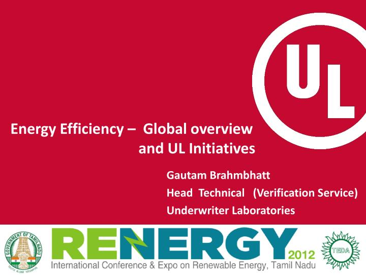 energy efficiency global overview and ul initiatives n.