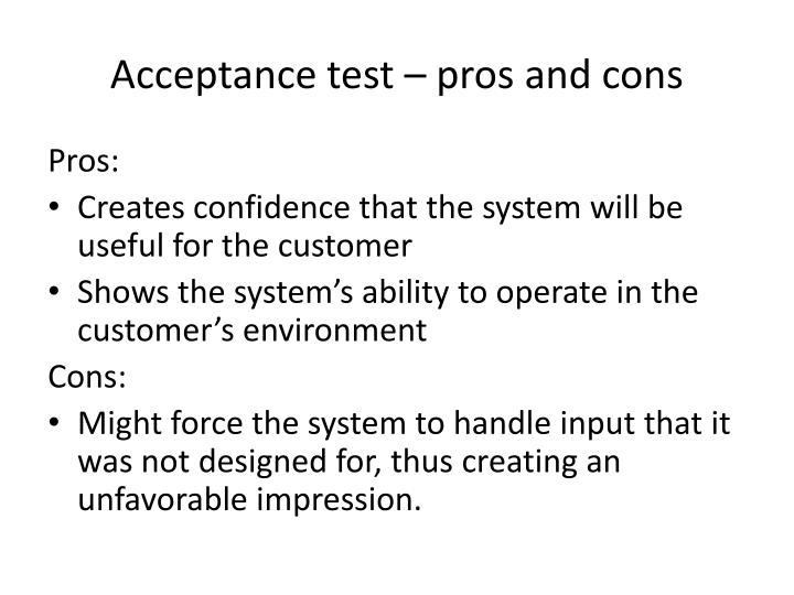 Acceptance test – pros and cons