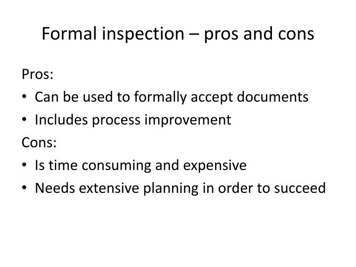 Formal inspection – pros and cons