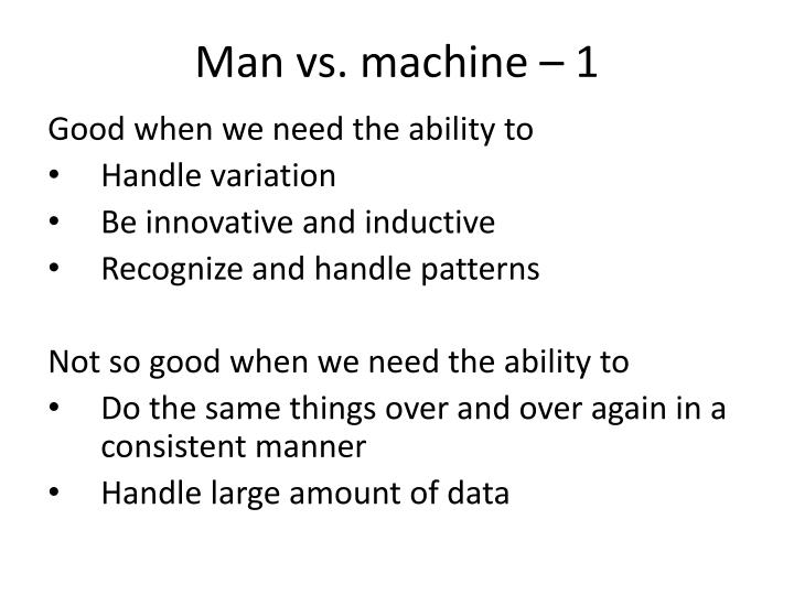 Man vs. machine – 1