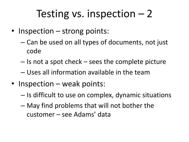 Testing vs. inspection – 2