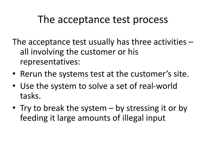 The acceptance test process