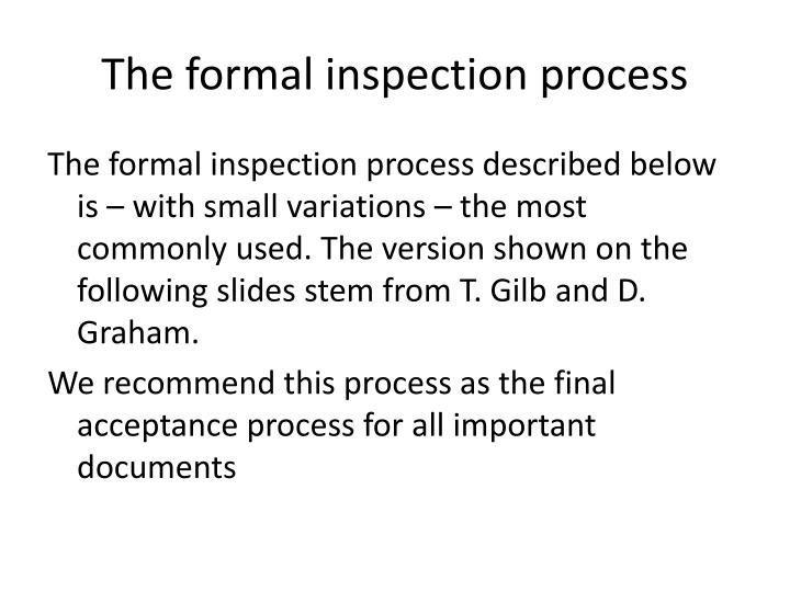 The formal inspection process