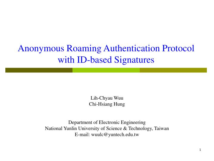Anonymous roaming authentication protocol with id based signatures