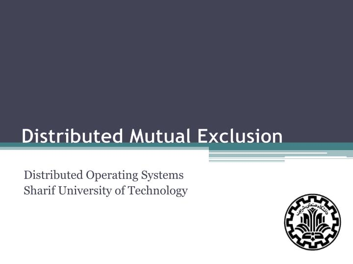 distributed mutual exclusion n.