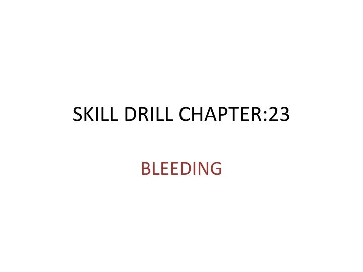 skill drill chapter 23 n.